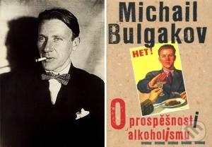 Michail Bulgakov: O prospešnosti alkoholizmu